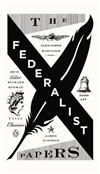 The Federalist Papers: Civic Classics Book 3