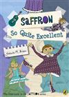 Saffron: So Quite Excellent: 3