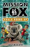 Koala Round-Up: Mission Fox Book 8