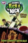 Crawf's Kick It To Nick: Bugs From Beyond