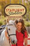 Starlight Stables: Gymkhana Hijinks (Book 2)