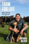 Farm for Life: Mahi, mana and life on the land