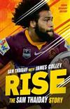 Rise: The Sam Thaiday Story: Young Readers' Edition
