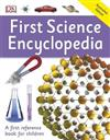 First Science Encyclopedia: First Reference