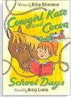 Cowgirl Kate and Cocoa: School Days (Level 2 Reader)