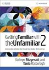 Getting Familiar with the Unfamiliar 2
