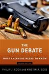 The Gun Debate: What Everyone Needs to Know (R)
