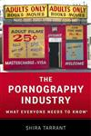 The Pornography Industry: What Everyone Needs to Know (R)