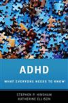 ADHD: What Everyone Needs to Know (R)