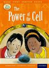 Read With Biff, Chip and Kipper: Level 11 First Chapter Books: The Power of the Cell