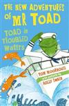 The New Adventures of Mr Toad: Toad in Troubled Waters