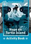 Oxford Read and Imagine: Level 6: Hope on Turtle Island Activity Book