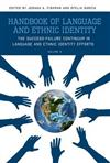 Handbook of Language and Ethnic Identity, Volume 2: The Success-Failure Continuum in Language and Ethnic Identity Efforts