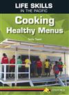 Life Skills in the Pacific: Cooking Healthy Menus