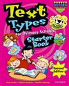 Text Types for Primary Schools Starter