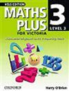 Maths Plus for Victoria: Assessment Diagnostic and A-E Reporting Guide Level 3