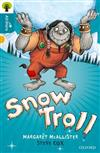 Oxford Reading Tree All Stars: Oxford Level 9 Snow Troll: Level 9