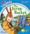 Oxford Reading Tree Songbirds Phonics: Level 3: The Scrap Rocket