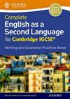 Complete English as a Second Language for Cambridge IGCSE Writing and Grammar Practice Book