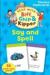 Oxford Reading Tree Read With Biff, Chip, and Kipper: Say & Spell Phonics Flashcards