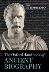 The Oxford Handbook of Ancient Biography