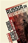 Russia in Revolution: An Empire in Crisis, 1890 to 1928