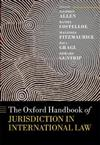 The Oxford Handbook of Jurisdiction in International Law