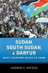 Sudan, South Sudan, and Darfur: What Everyone Needs to Know (R)