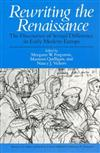 Rewriting the Renaissance: The Discourses of Sexual Difference in Early Modern Europe