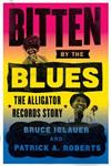 Bitten by the Blues: The Alligator Records Story