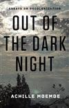 Out of the Dark Night: Essays on Decolonization