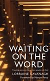 Waiting on the Word: Preaching sermons that connect people with God