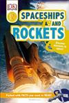 Spaceships and Rockets: Discover Missions to Space!