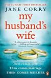 My Husband's Wife: the Sunday Times bestseller