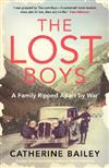 The Lost Boys: A Family Ripped Apart by War