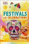 Festivals and Celebrations: Join the Celebrations!