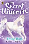 My Secret Unicorn: Flying High