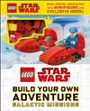 LEGO Star Wars Build Your Own Adventure Galactic Missions: With LEGO Star Wars Minifigure and Exclusive Model