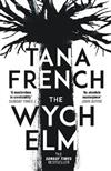 The Wych Elm: The 'Sunday Times' bestseller