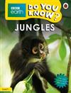 Jungles - BBC Do You Know...? Level 1
