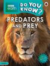 Do You Know? Level 4 - BBC Earth Predators and Prey