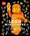 LEGO (R) Minifigure A Visual History New Edition: With exclusive LEGO spaceman minifigure!