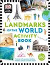 Little Travellers Landmarks of the World: Packed with puzzles, doodles, stickers, quizzes, and lots more
