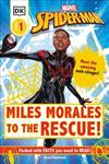 Marvel Spider-Man Miles Morales to the Rescue!: Meet the Amazing Web-slinger!