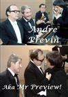 Andre Previn - Aka MR Preview!