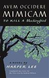 Avem Occidere Mimicam: To Kill A Mockingbird Translated into Latin