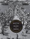 Seattle in Black and White: The Congress of Racial Equality and the Fight for Equal Opportunity