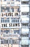 I Live in the Slums: Stories
