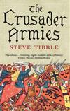 The Crusader Armies: 1099?1187