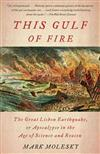 This Gulf of Fire the Great Lisbon Earthquake